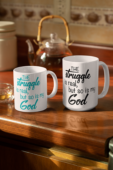 The Struggle Is Real, But So Is My God - Mug