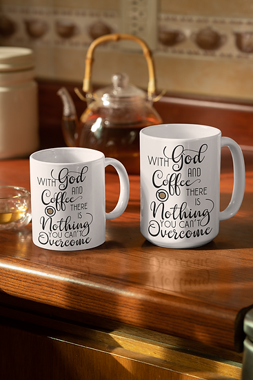 With God And Coffee There Is Nothing You Can't Overcome - Mug