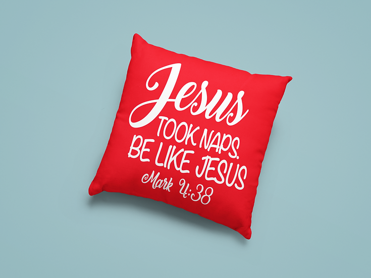 Jesus Took Naps Be Like Jesus - Throw Pillows