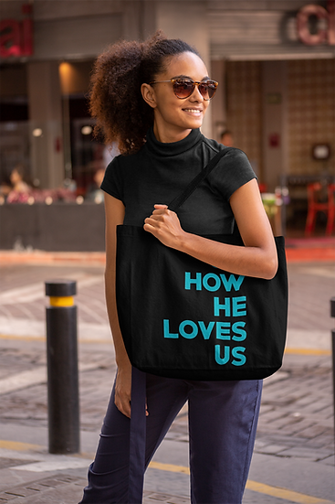 Oh How He Loves Us - Tote Bag