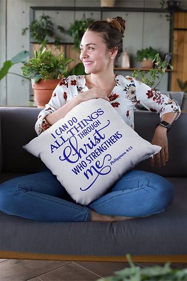I Can Do All Things Through Christ Who Strengthens Me - Throw Pillows