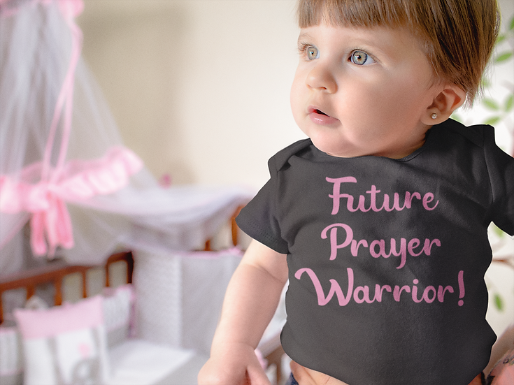 Future Prayer Warrior  - Baby Onesie