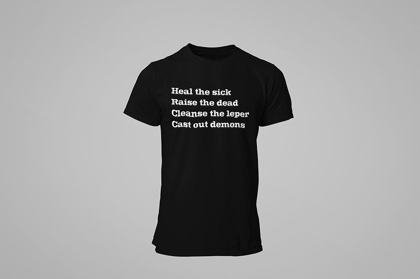 Heal The Sick - T-Shirt