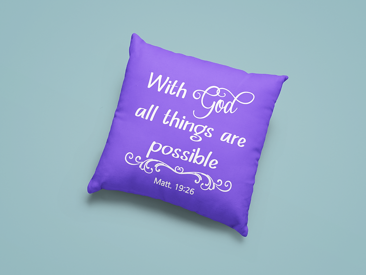 With God All Things Are Possible - Throw Pillows
