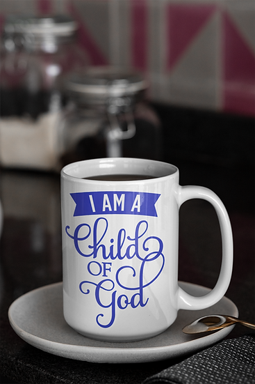 I Am A Child Of God - Mug