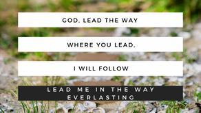 God, Lead The Way