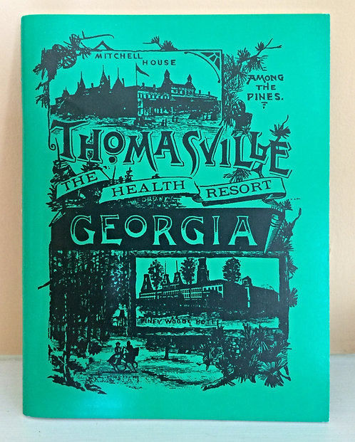Thomasville Health Resort Booklet