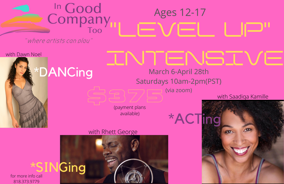"""In Good Company Too """"leVel UP"""" Intensive"""