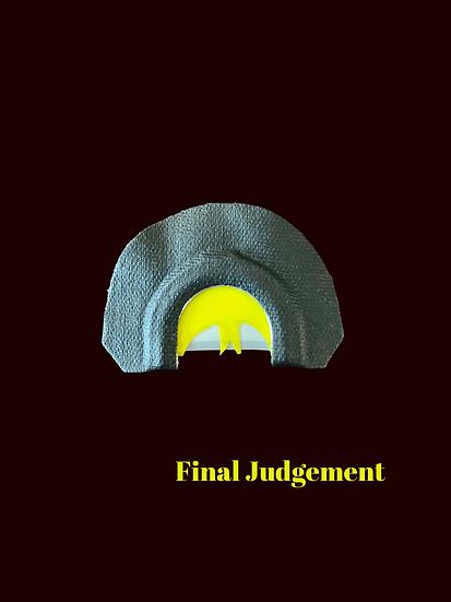 Final Judgement Mouth Call