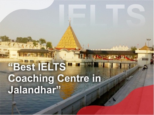 Best IELTS Coaching Centre in Jalandhar For Abroad Study