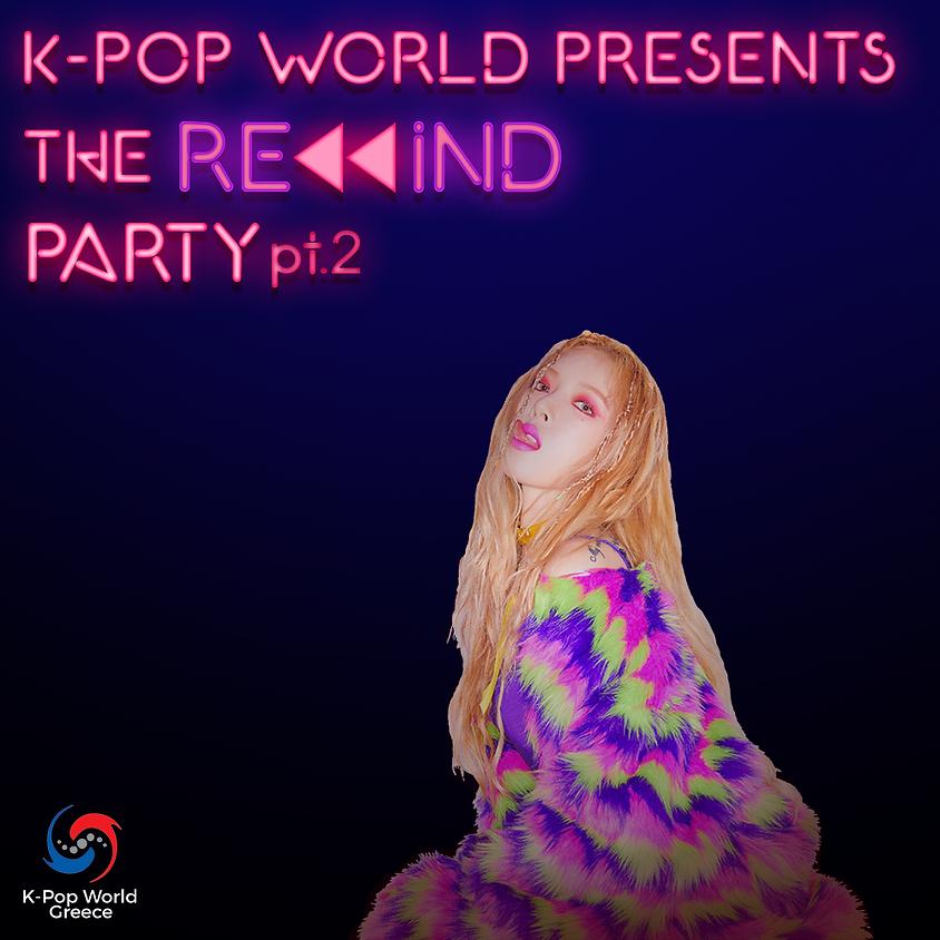 K-pop World REWIND party Pt.2