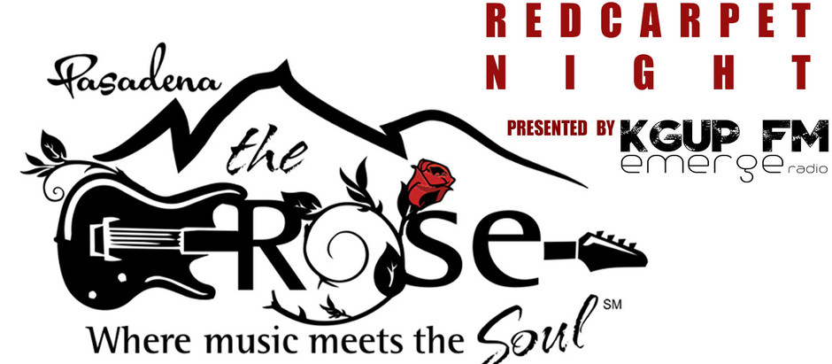 RED CARPET NIGHT AT THE ROSE