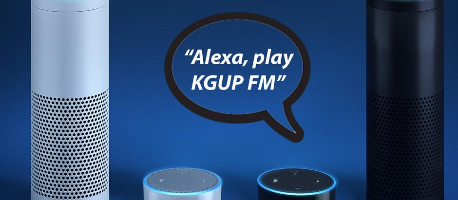 """""""Alexa, play KGUP FM"""""""