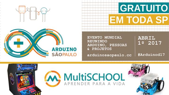 MultiSCHOOL confirmada no Arduino Day São Paulo 2017