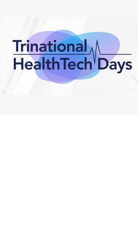 Meet us at the Trinational HealthTech Days!