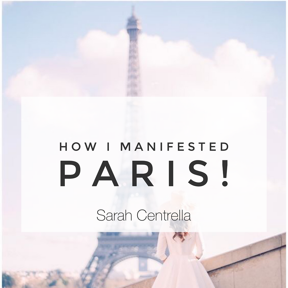 manifesting paris from vision board