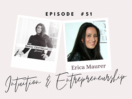 PODCAST: Intuition and Entrepreneurship with Erica Maurer
