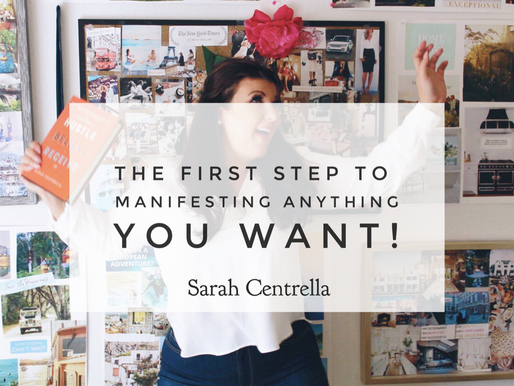 The First Step to Manifesting Anything You Want