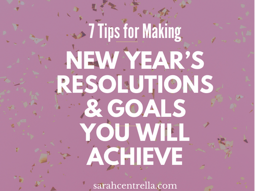 7 Tips for Making New Year's Resolutions You WILL Accomplish in 2021