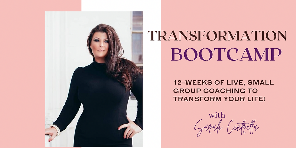 Transformation Bootcamp- Begins April 4th
