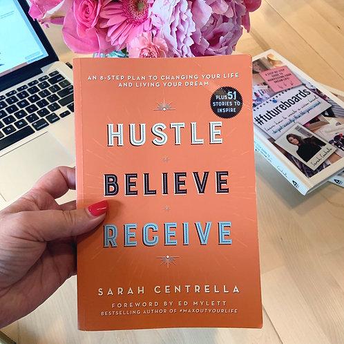 Autographed -Hustle Believe Receive