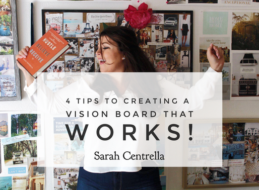 """4 Tips to Creating a """"Vision Board"""" that WORKS! #FutureBoards"""