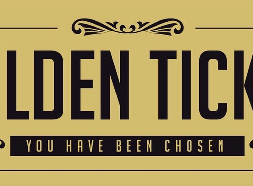 Are You Sitting on Your Golden Ticket?