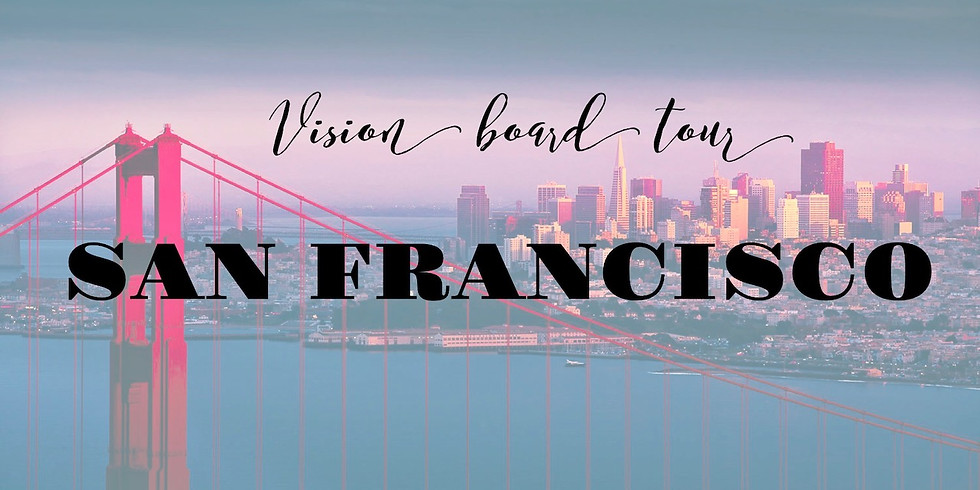 Vision Board Master Class -San Francisco
