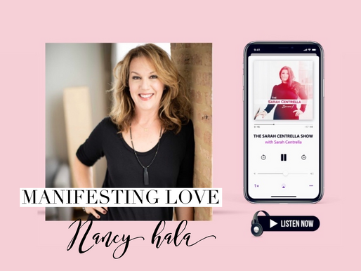 Manifesting the Love of Your Life with Nancy Hala