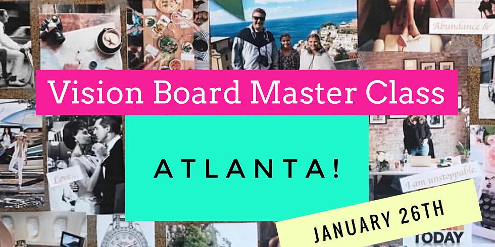 Vision Board Master Class -Atlanta