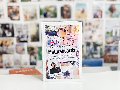 #FutureBoards Book -AUTOGRAPHED