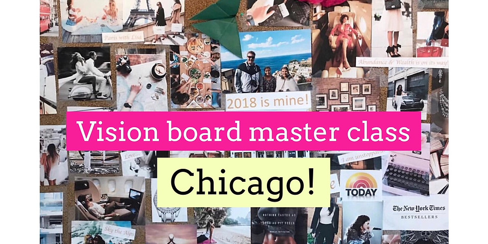 Vision Board Master Class -Chicago