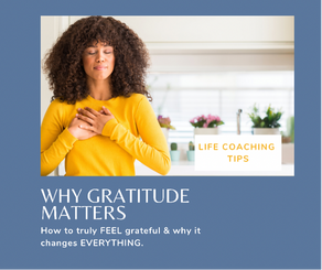Why Gratitude Matters
