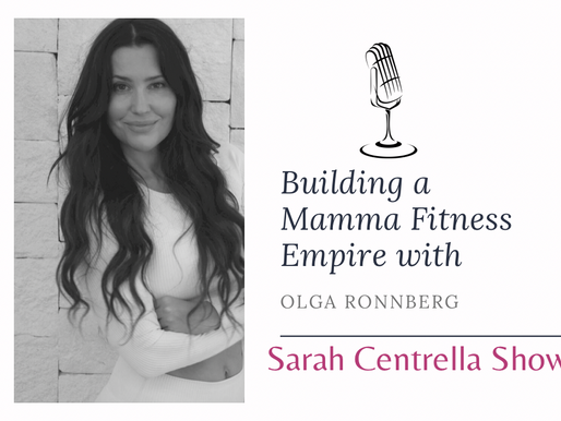 Podcast: Building a Mamma Fitness Empire with Olga Ronnberg