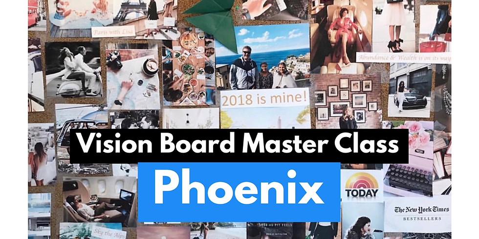 Vision Board Master Class -Phoenix