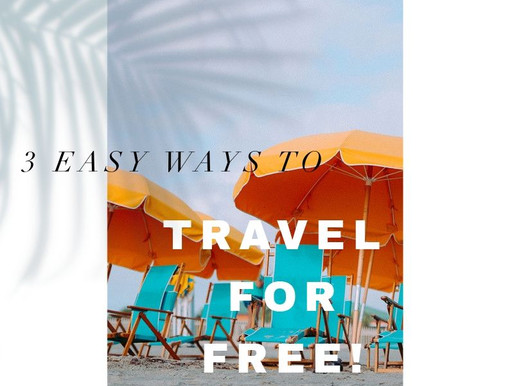 3 Easy Ways to Travel for FREE!