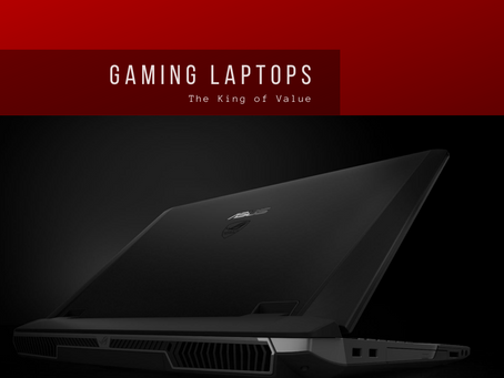 Gaming Laptops: The King of Value?