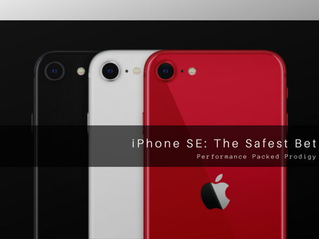 iPhone SE: The Safest Bet