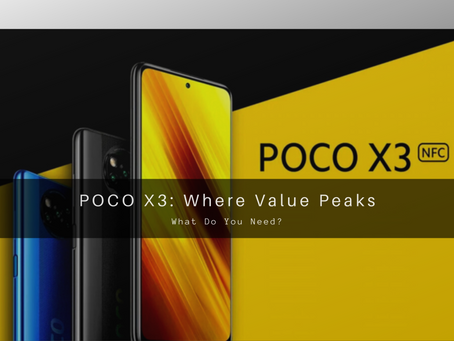 Pocophone X3: Where Value Peaks