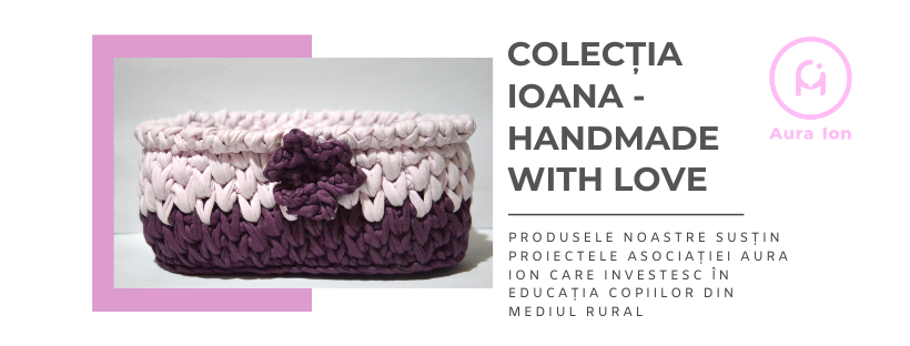 Colecția Ioana - Handmade with Love (1)