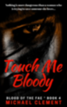 Touch Me Bloody-300w-comp.png
