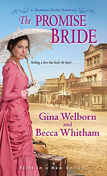 The Promise Bride by Gina Welborn and Becca Whitham
