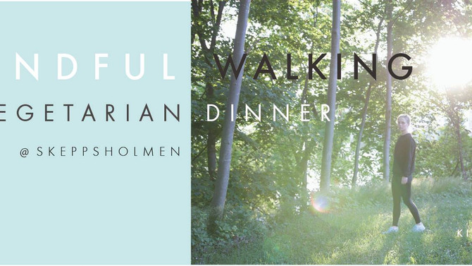 Mindful walking & Vegetarian Summer Dinner