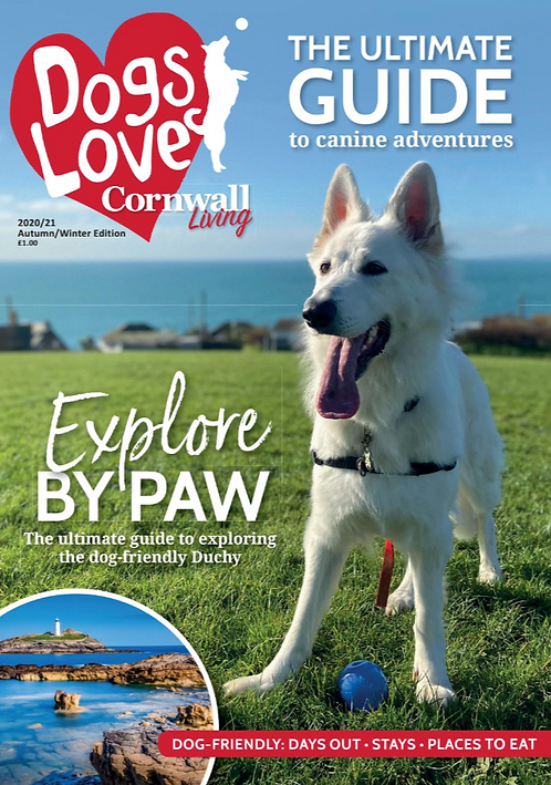 Dogs Love Cornwall Living: single issue