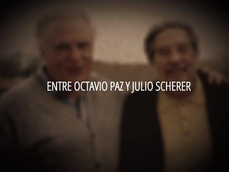 Entre Octavio Paz y Julio Scherer