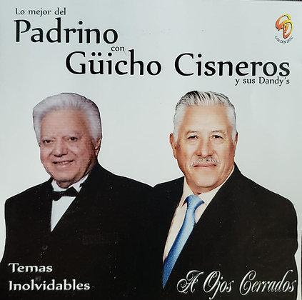 Lo mejor del Padrino con Güicho Cisneros