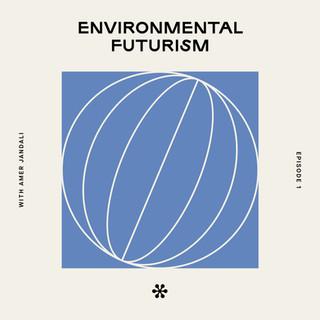 TTS_Podcast_1_Environmental_Futurism.jpg