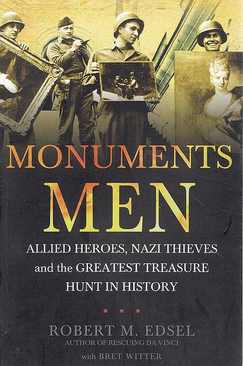 MONUMENTS MEN by Robert M Edsel
