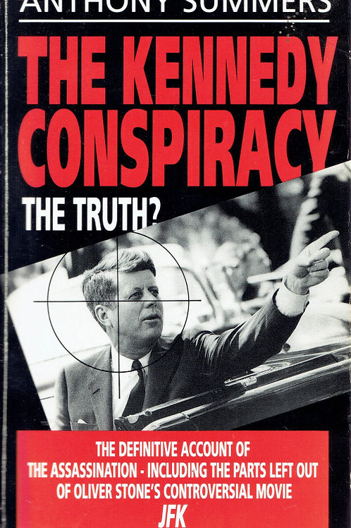 THE KENNEDY CONSPIRACY by Anthony Summers