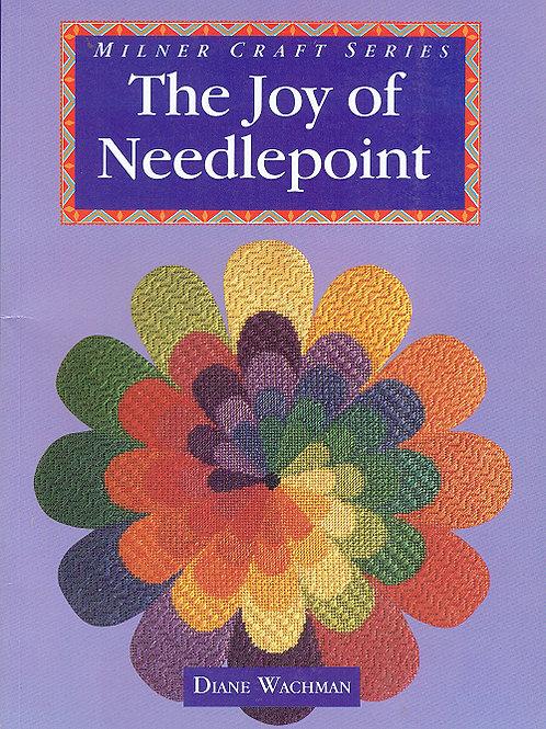 THE JOY OF NEEDLEPOINT by Diane Wachman